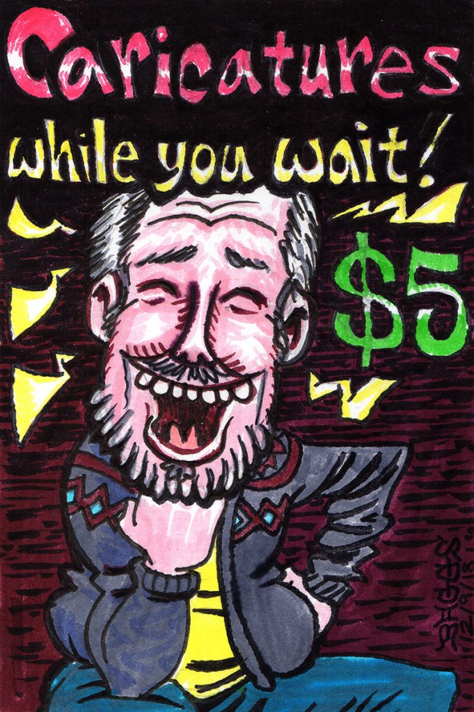 """Caricatures While You Wait"" by Jesse Baggs."